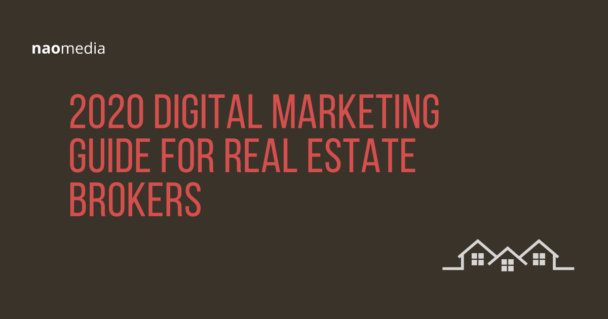 digital marketing guide for real estate brokers